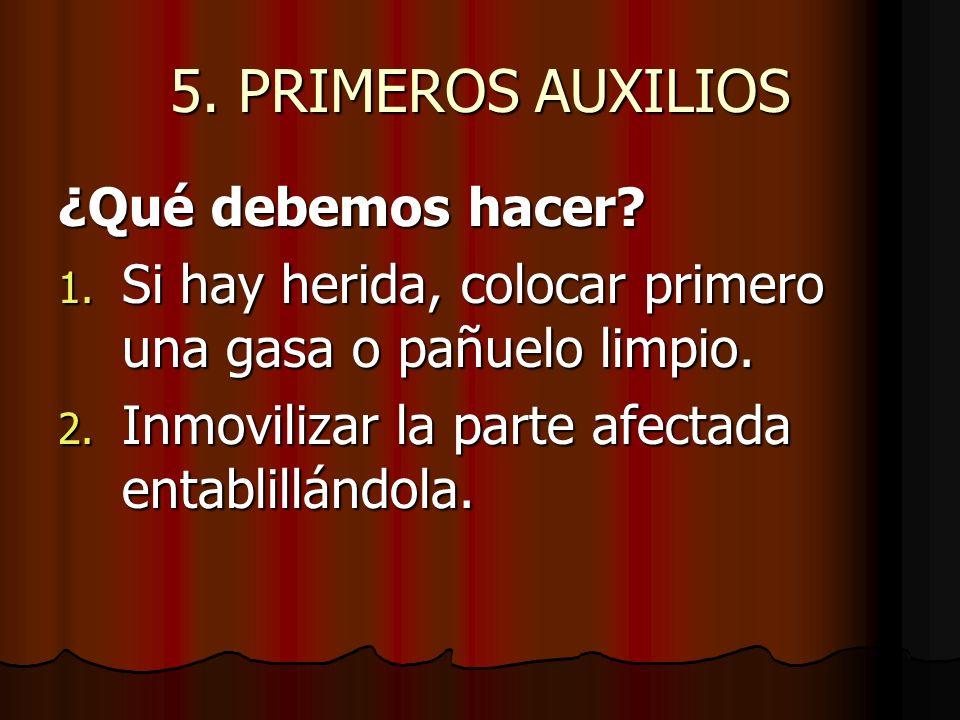 5.PRIMEROS AUXILIOS ¿ Como entablillamos.