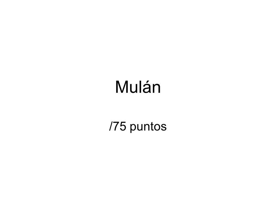Mulán /75 puntos