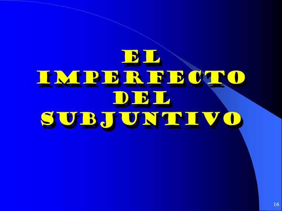 15 ¿Subjuntivo o indicativo? como cuando donde Hasta que Después de que mientras En cuanto Tan pronto como Subjuntivo: if and only if the action is an