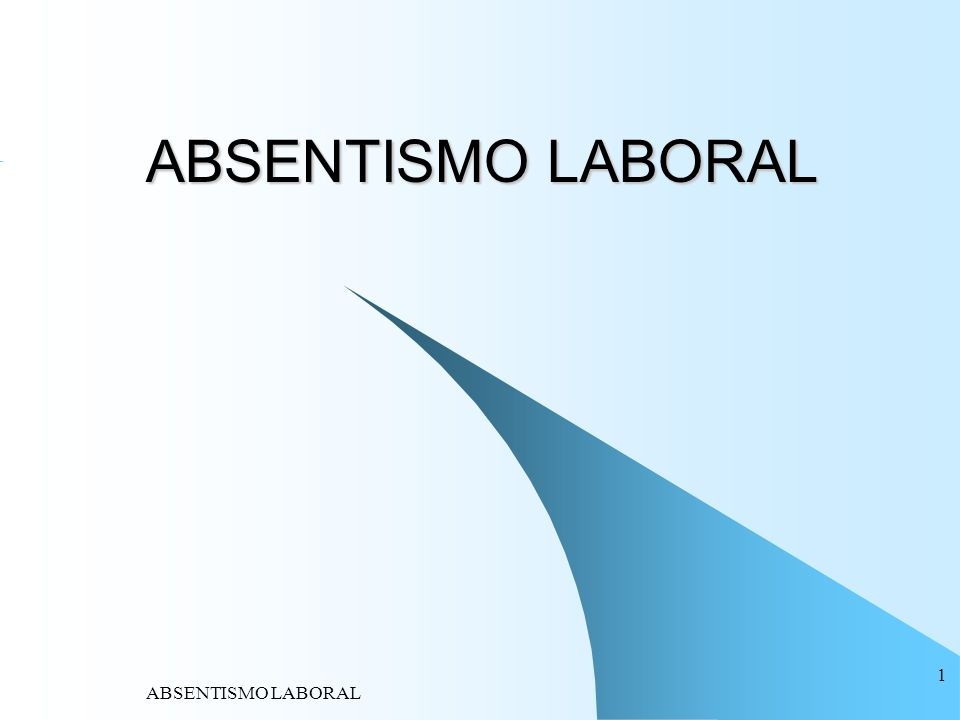 ABSENTISMO LABORAL 1