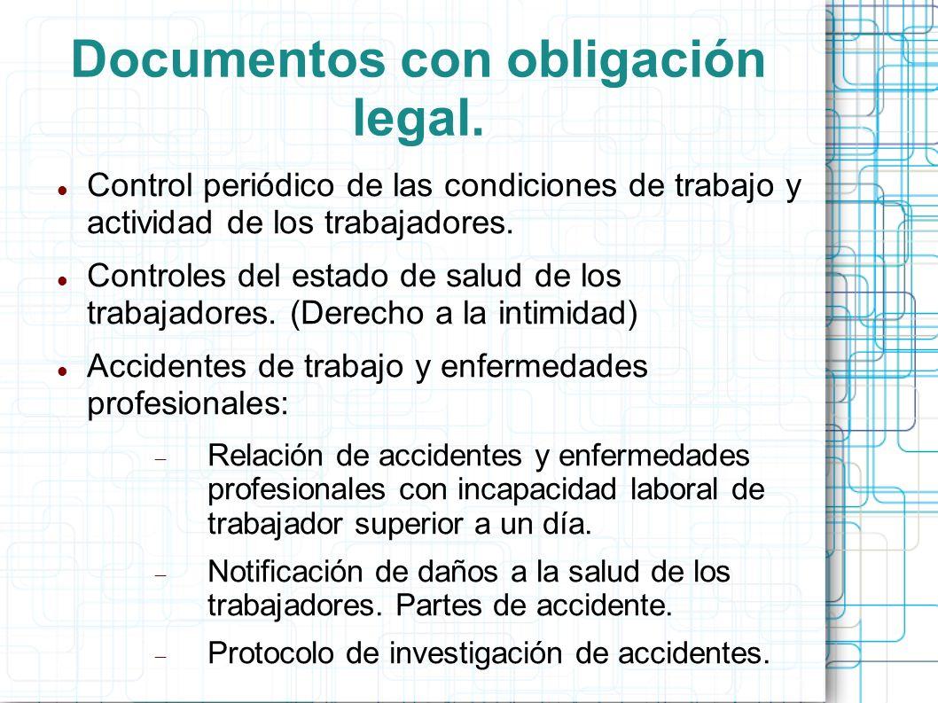 Documentos con obligación legal. Control periódico de las condiciones de trabajo y actividad de los trabajadores. Controles del estado de salud de los
