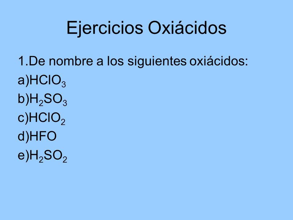 2.Escriba la fórmula química de los siguientes oxiácidos.