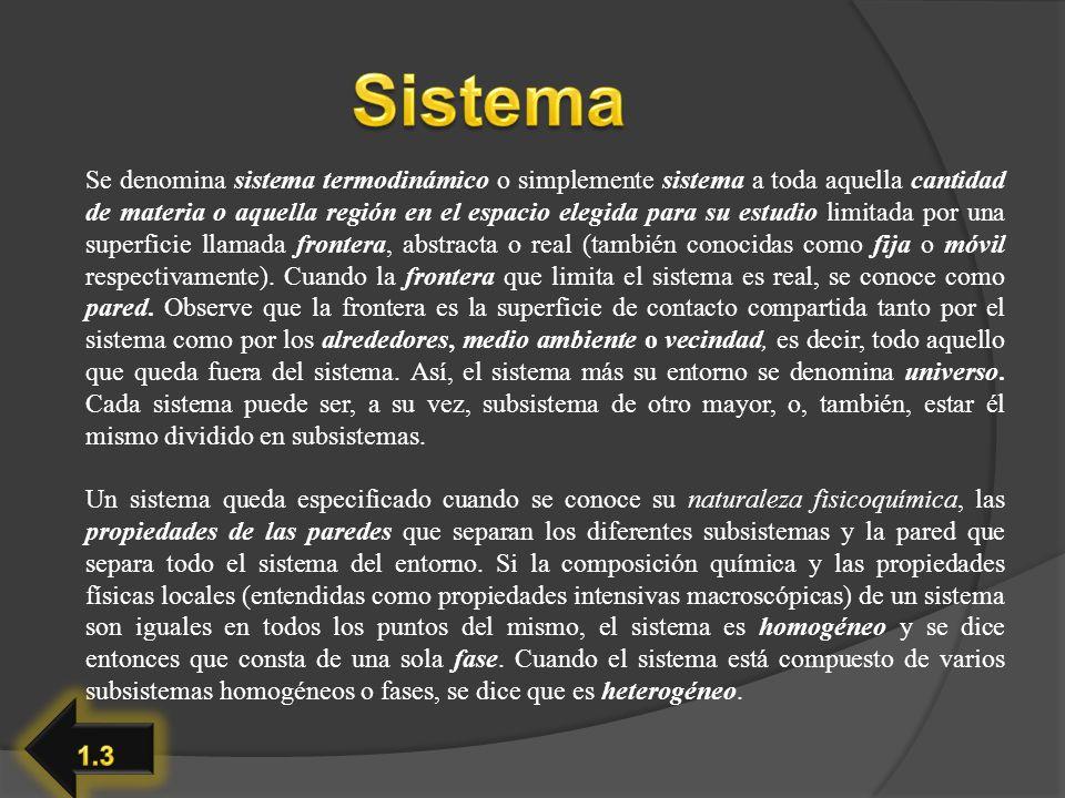 Se denomina sistema termodinámico o simplemente sistema a toda aquella cantidad de materia o aquella región en el espacio elegida para su estudio limi