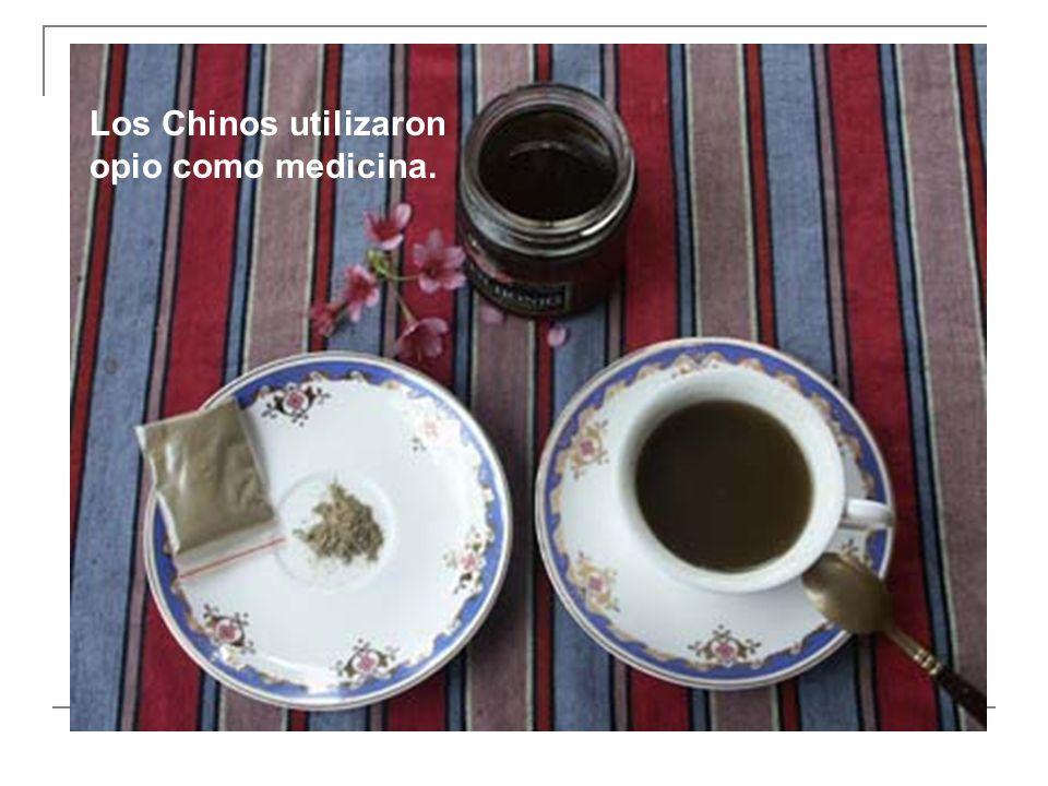 Los Chinos utilizaron opio como medicina.