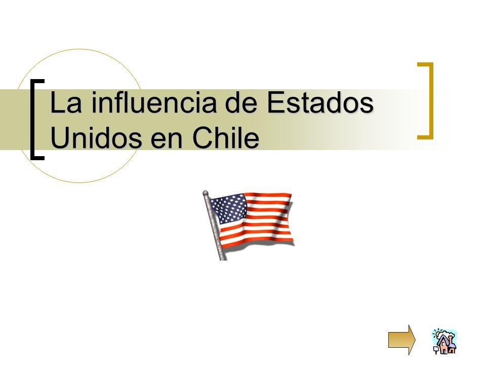 La influencia de Estados Unidos en Chile