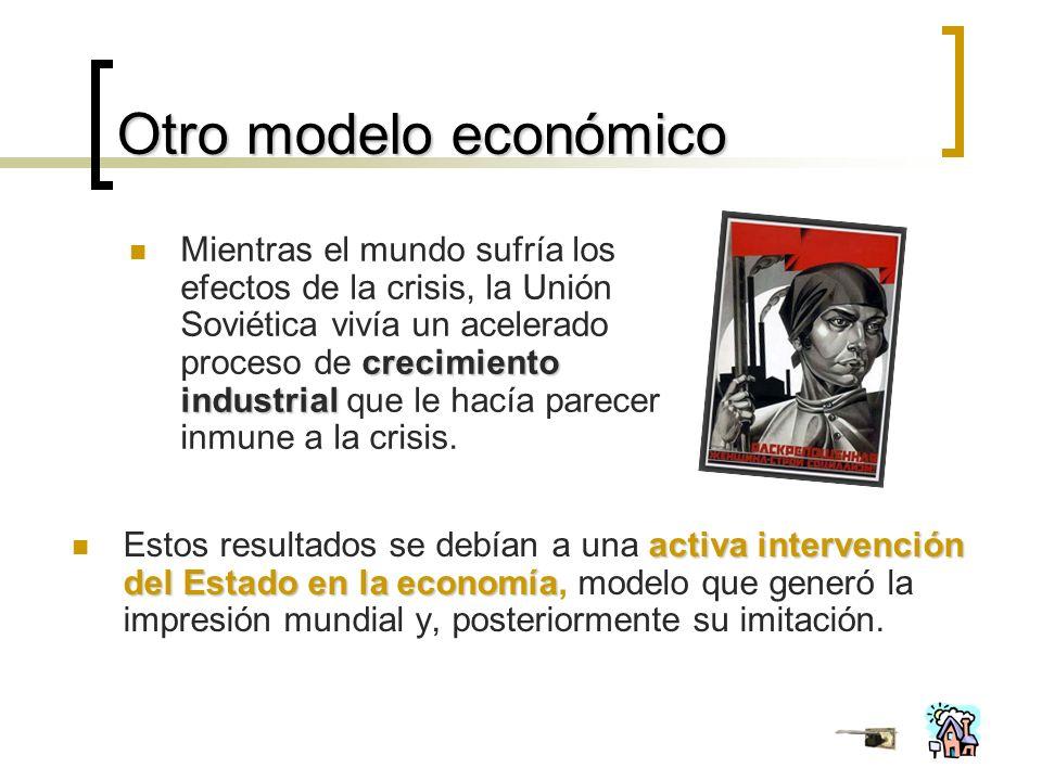 Otro modelo económico activa intervención del Estado en la economía Estos resultados se debían a una activa intervención del Estado en la economía, modelo que generó la impresión mundial y, posteriormente su imitación.