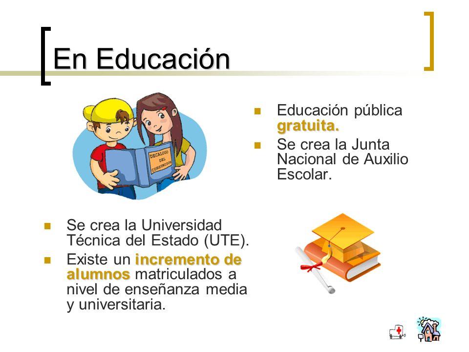 En Educación gratuita.Educación pública gratuita.