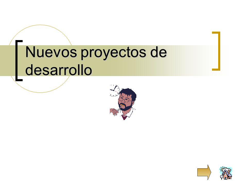 Nuevos proyectos de desarrollo