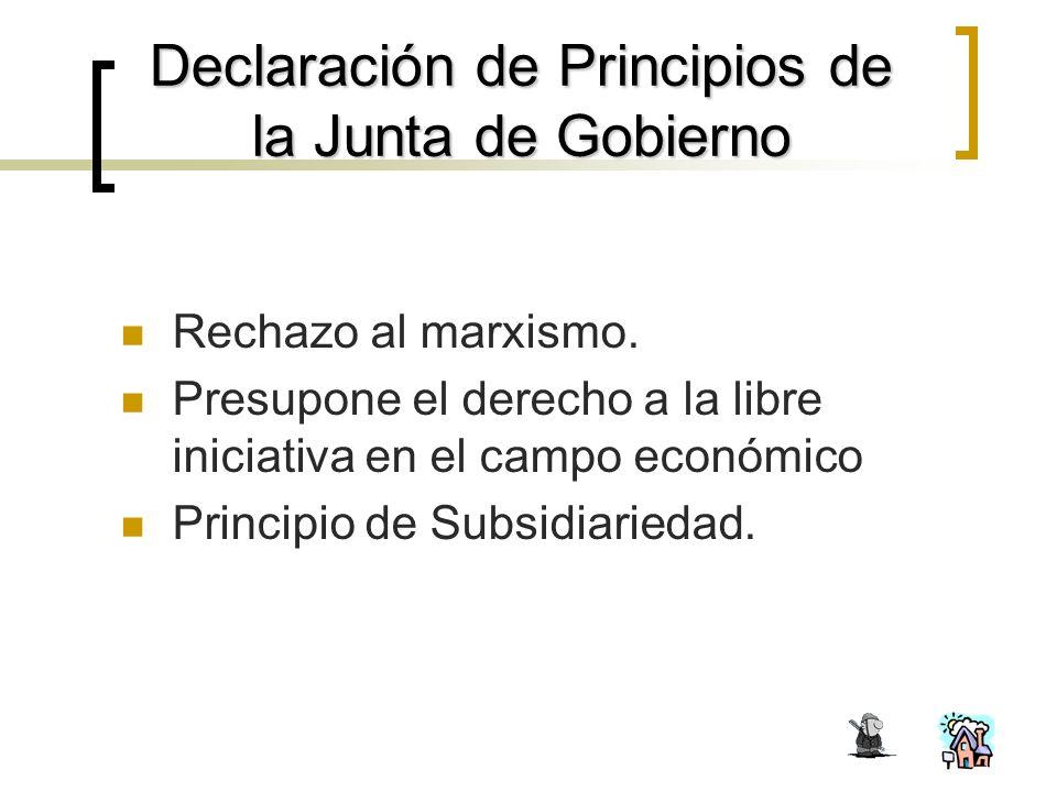 Declaración de Principios de la Junta de Gobierno Rechazo al marxismo.