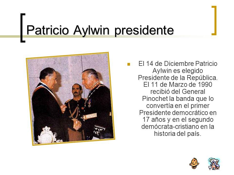 Patricio Aylwin presidente El 14 de Diciembre Patricio Aylwin es elegido Presidente de la República.