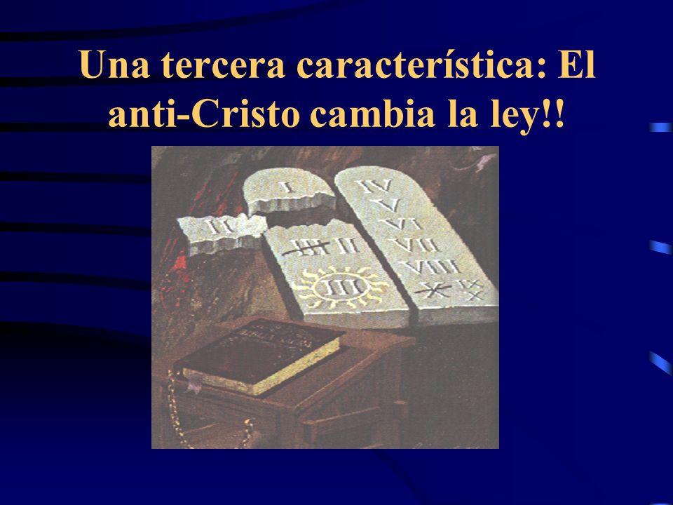 IDENTIFICANDO AL ANTI-CRISTO Al comparar quienes cumplieron con las dos primeras condiciones - (Hablar palabras contra el Dios y perseguir a los santo