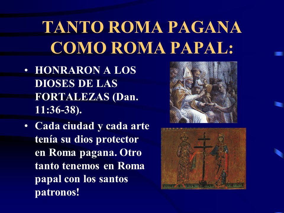 TANTO ROMA PAGANA COMO ROMA PAPAL CUMPLEN ESTA SEÑAL: Y dicho cambio fue corroborado por el sistema papal. El obispo católico Eusebio, escribió en el