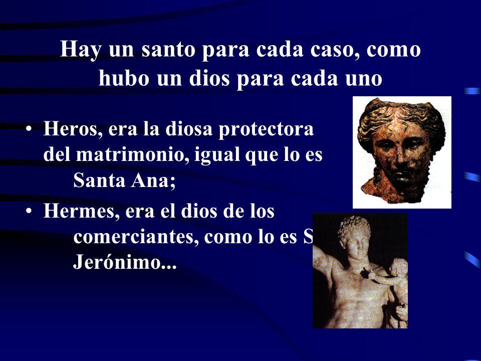 LOS SANTOS PROTECTORES Roma pagana y Roma papal honraron a los dioses protectores o santos patronos de las ciudades e incluso naciones; a los dioses y