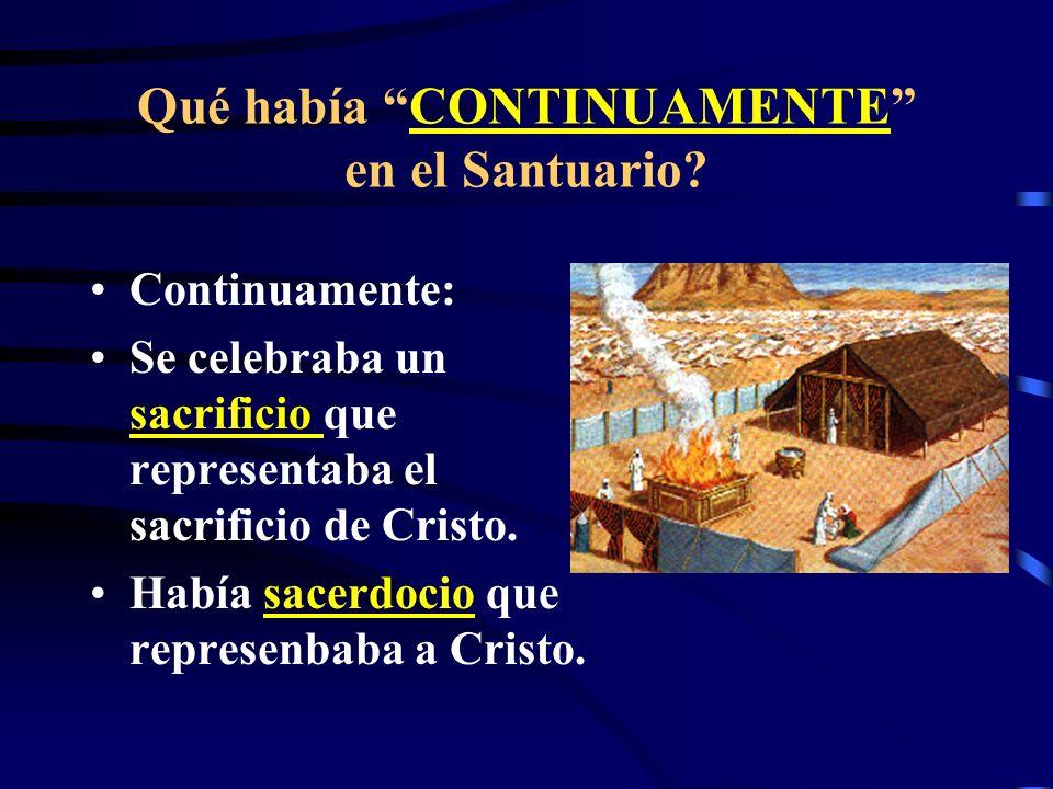 Una quinta característica del anti-Cristo: QUITA EL CONTINUO (Dan. 8:11) La expresión continuo - en hebreo TAMID es una alusión al Santuario; tanto de