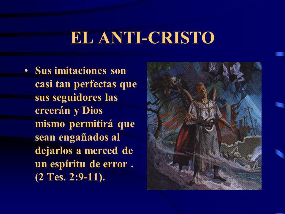 EL ANTI-CRISTO El anti-Cristo, tal como su maestro sehace pasar por Dios. El tiene el espíritu del diablo que se disfraza como ángel de luz (2 Cor. 11