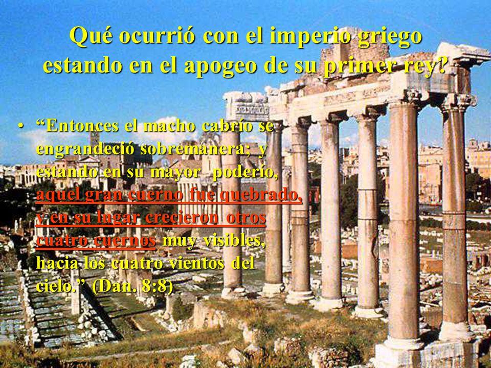 La historia vuelve a confirmar la visión profética.La historia vuelve a confirmar la visión profética. ALEJANDRO MAGNO, el primer rey de Grecia, ES EL