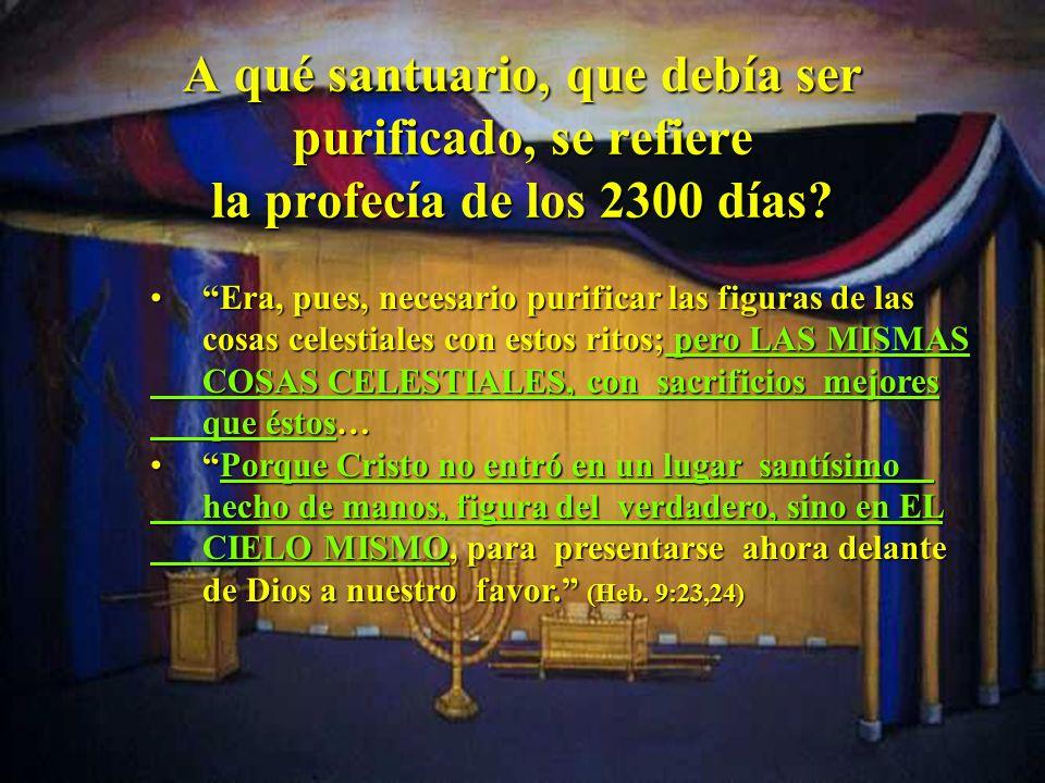 Daniel intenta interceder delante de Dios para que no permita que el santuario (el de la Jerusalén terrenal) permanezca 2300 años pisoteado por los en