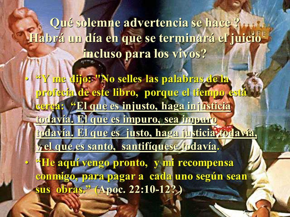 Con quién inició Cristo el juicio? Las naciones se enfurecieron, pero ha venido tu ira y el tiempo de juzgar a los muertos y de dar su galardón a tus