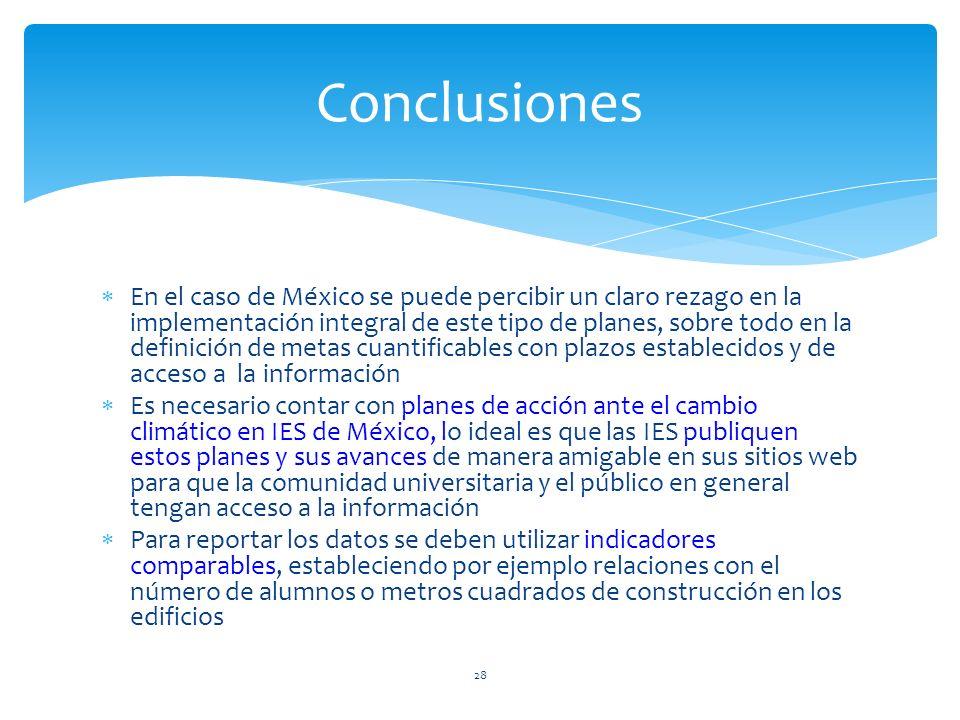 En el caso de México se puede percibir un claro rezago en la implementación integral de este tipo de planes, sobre todo en la definición de metas cuan