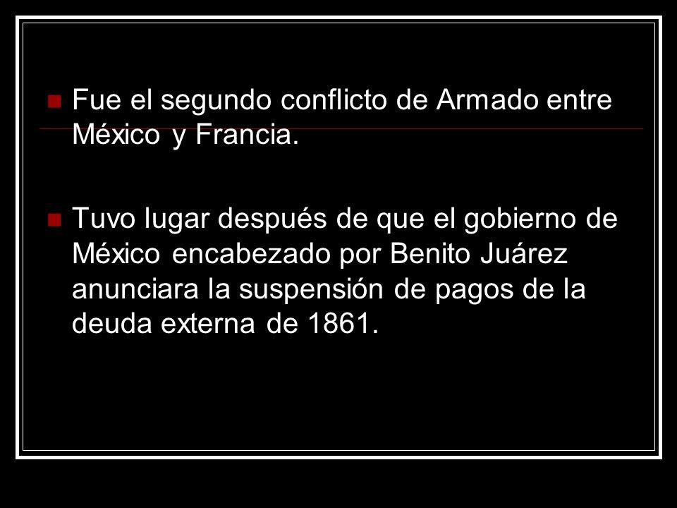 Fue el segundo conflicto de Armado entre México y Francia. Tuvo lugar después de que el gobierno de México encabezado por Benito Juárez anunciara la s