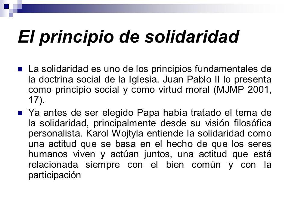 El principio de solidaridad Juan Pablo II