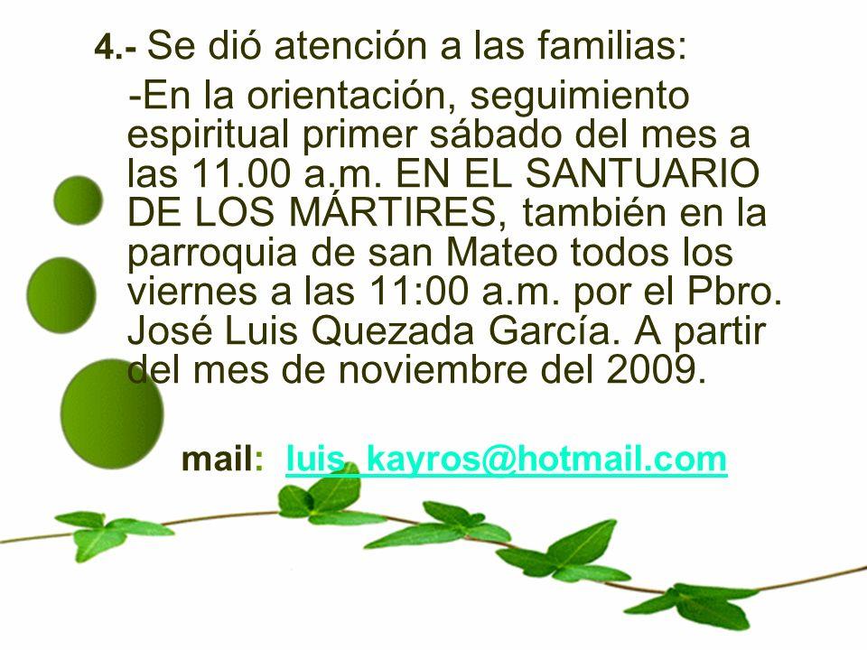 5.-ACTUALMENTE SE OFRECE LA HORA SANTA POR LA SANACIÓN DE LAS FAMILIAS Y CONFESION LOS LUNES DE 10 A 12 hrs.