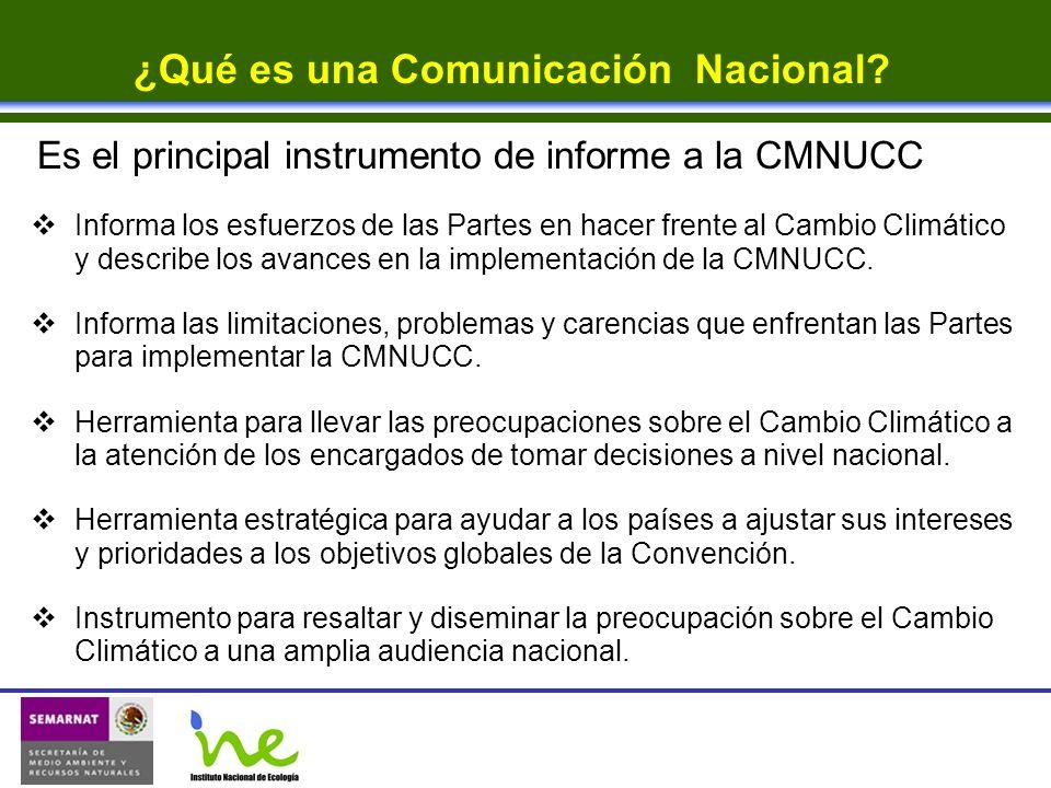 Es el principal instrumento de informe a la CMNUCC Informa los esfuerzos de las Partes en hacer frente al Cambio Climático y describe los avances en l