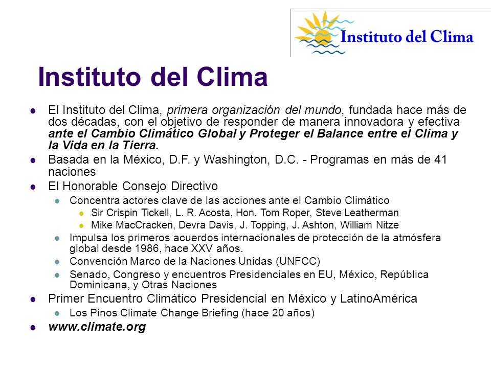 Instituto del Clima El Instituto del Clima, primera organización del mundo, fundada hace más de dos décadas, con el objetivo de responder de manera in