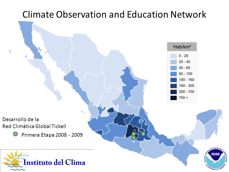 v Primera Etapa 2008 - 2009 Desarrollo de la Red Climática Global Tickell Climate Observation and Education Network