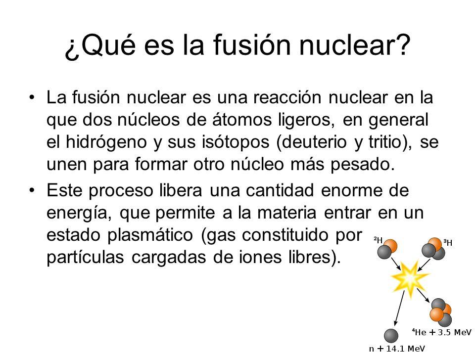 ¿Qué es la fusión nuclear? La fusión nuclear es una reacción nuclear en la que dos núcleos de átomos ligeros, en general el hidrógeno y sus isótopos (
