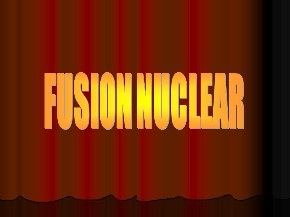 Definición Es el proceso por el cual varios núcleos atómicos de carga similar se unen para formar un núcleo más pesado.