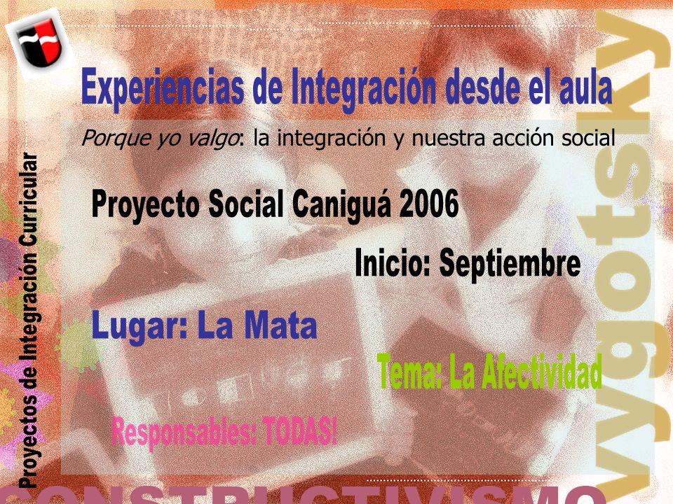 Porque yo valgo: la integración y nuestra acción social
