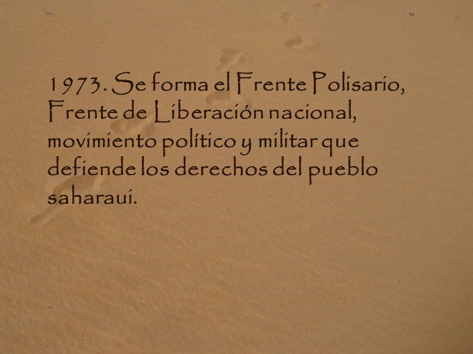 1965. La ONU proclamó el derecho a la autodeterminación del Pueblo Saharaui e instó a España a que agilizara su descolonización.