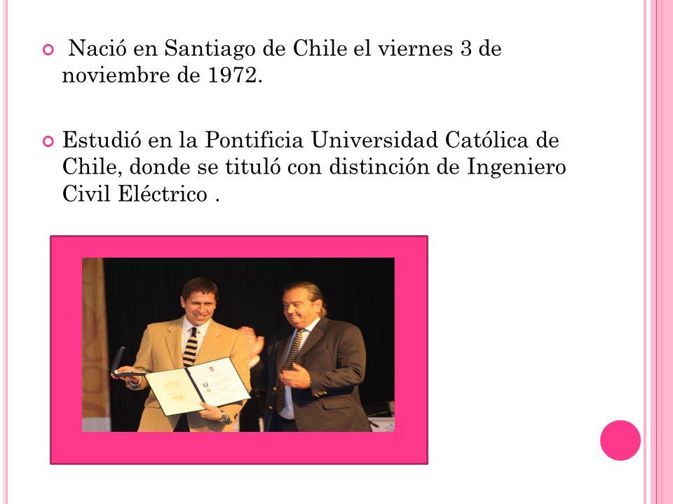 Nació en Santiago de Chile el viernes 3 de noviembre de 1972. Estudió en la Pontificia Universidad Católica de Chile, donde se tituló con distinción d