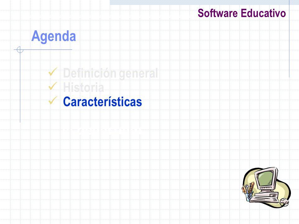 Software Educativo Definición general Historia Características el desarrollo Agenda