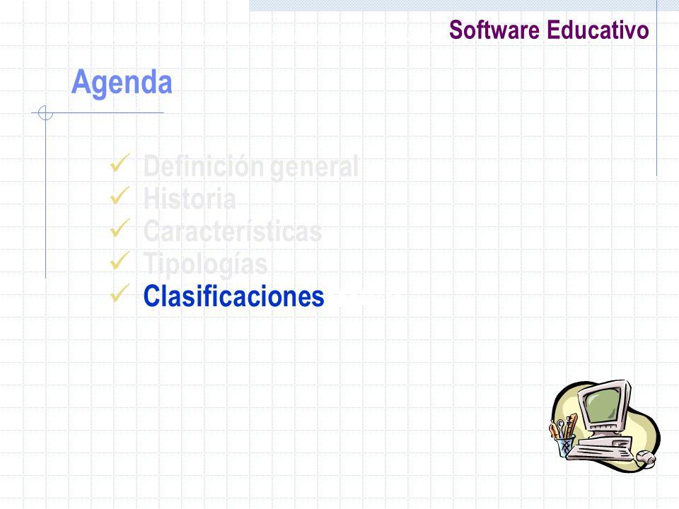 Software Educativo Definición general Historia Características Tipologías Clasificaciones rrollo Agenda