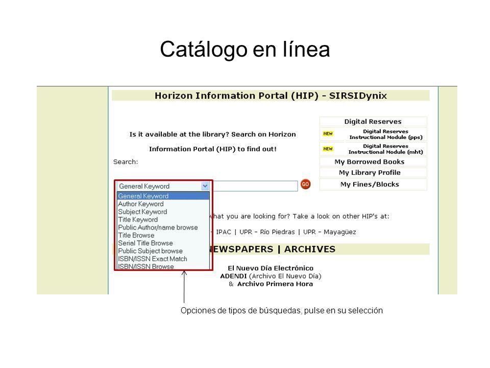 Catálogo en línea Opciones de tipos de búsquedas, pulse en su selección