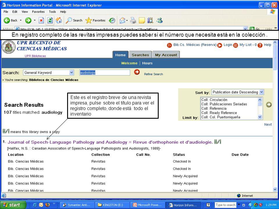 El inventario puede tomar varias pantallas hasta lo más reciente Se puede acceder el inventario completo, Holdings al pulsar sobre el título de este registro de revista.