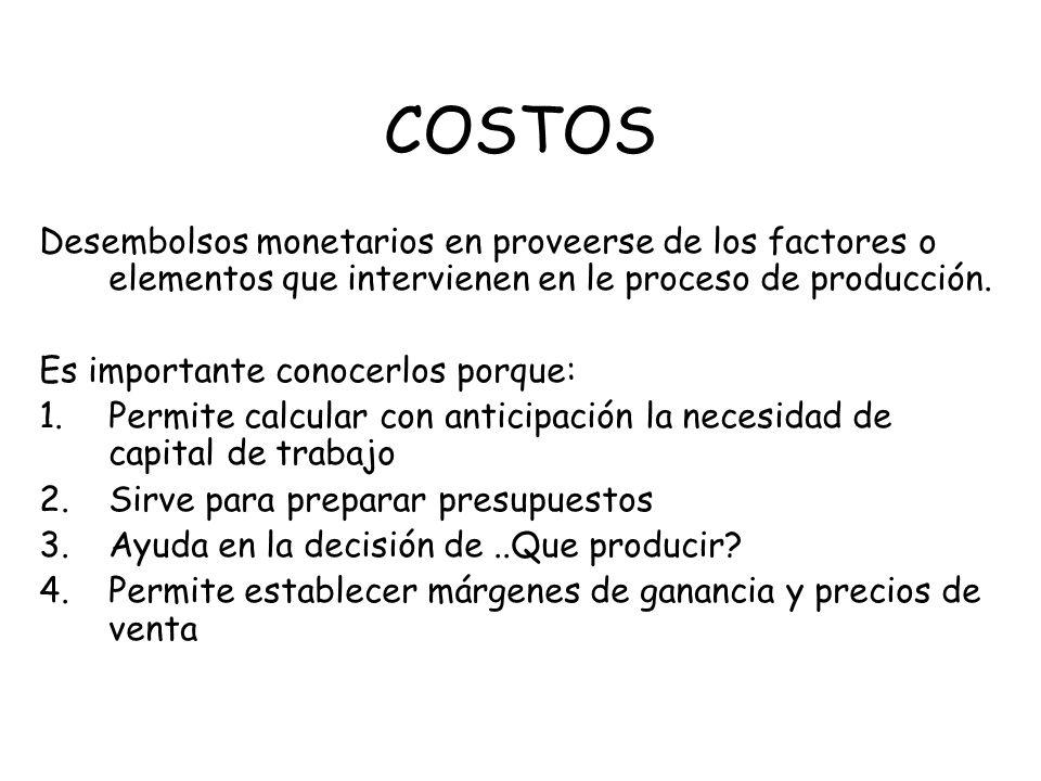2-Clasificación según su grado de variabilidad a.Costos Fijos b.Costos Variables 3-Clasificación según su asignación a.Costos Directos b.Costos Indirectos