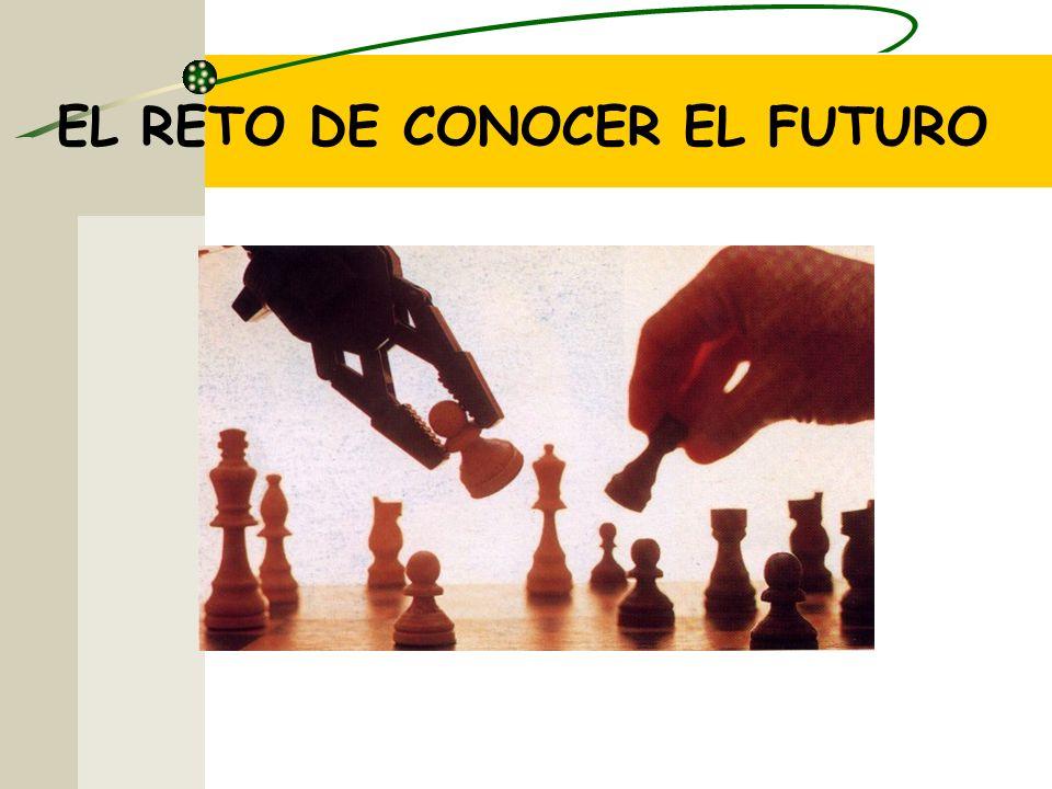 EL RETO DE CONOCER EL FUTURO
