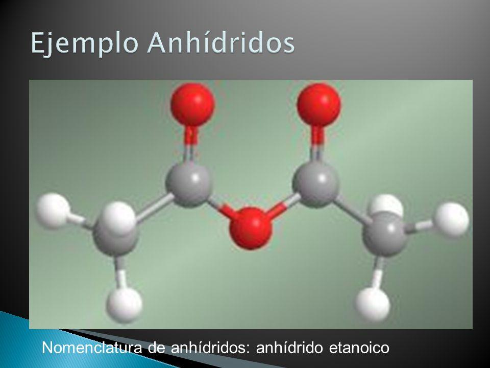 Nomenclatura de anhídridos: anhídrido etanoico