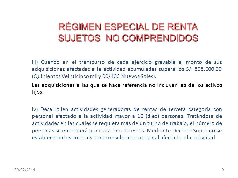 RÉGIMEN ESPECIAL DE RENTA SUJETOS NO COMPRENDIDOS iii) Cuando en el transcurso de cada ejercicio gravable el monto de sus adquisiciones afectadas a la