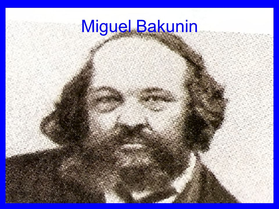 Miguel Bakunin