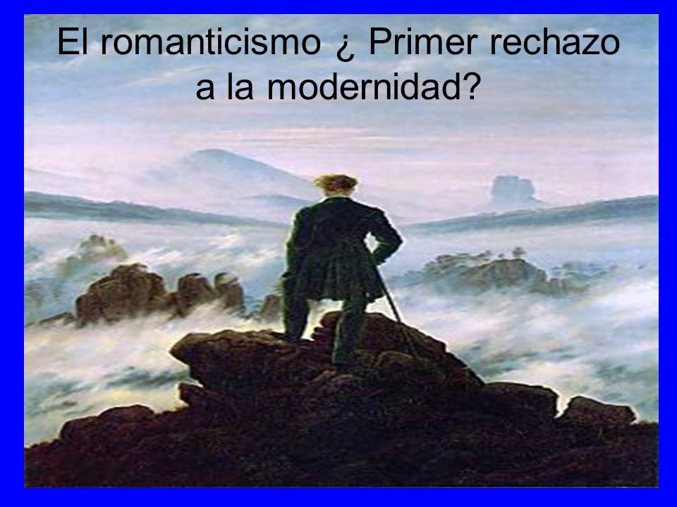 Los románticos: primeros transgresores El romanticismo fue la gran corriente cultural de este periodo.