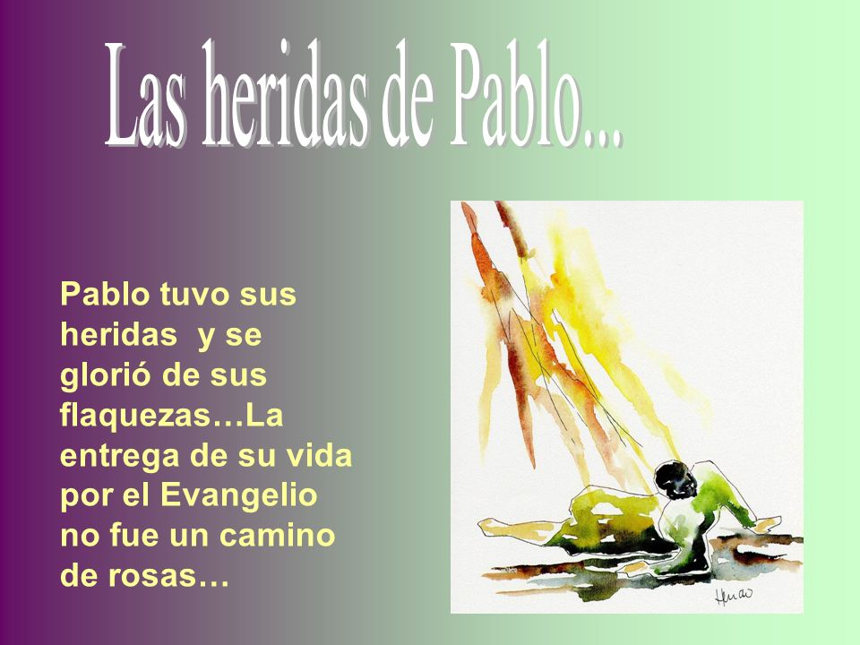 Pablo le ofrece a Cristo todos los ámbitos de su persona para que la convierta en oblación agradable a Dios.