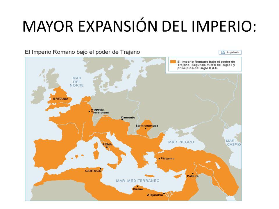 MAYOR EXPANSIÓN DEL IMPERIO: