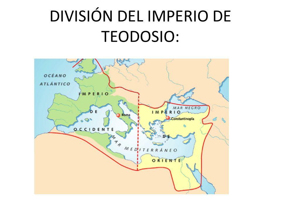 DIVISIÓN DEL IMPERIO DE TEODOSIO: