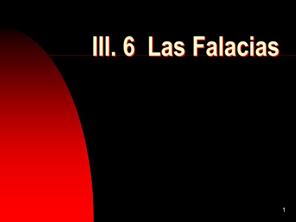 1 III. 6 Las Falacias