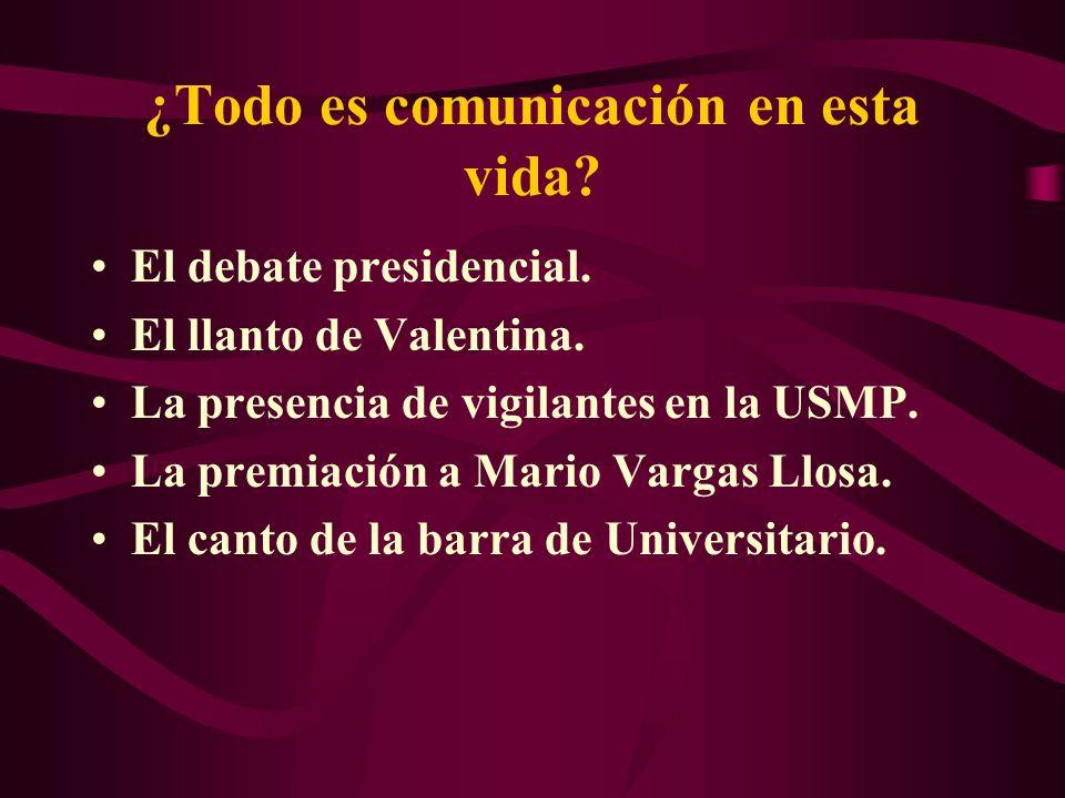¿Todo es comunicación en esta vida? El debate presidencial. El llanto de Valentina. La presencia de vigilantes en la USMP. La premiación a Mario Varga