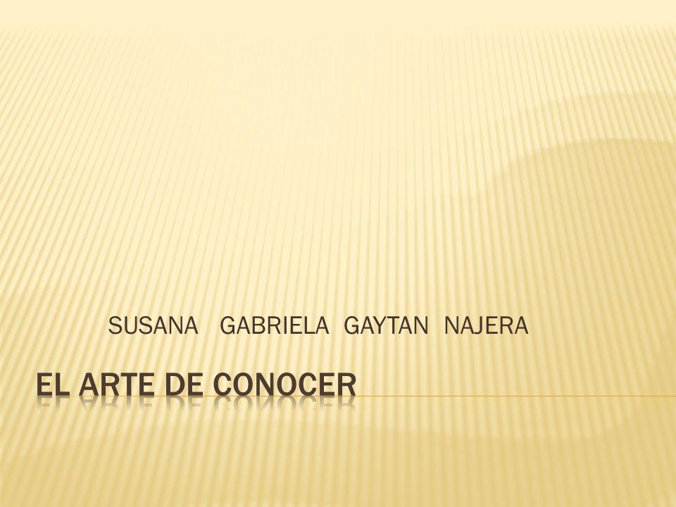 SUSANA GABRIELA GAYTAN NAJERA